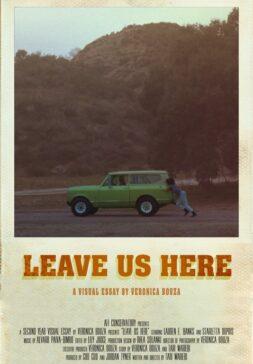 Leave Us Hear Film